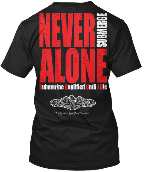 Never Submerge Alone T-Shirt
